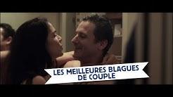 LES MEILLEURES BLAGUES DE COUPLE / BLAGUE LIMITE-LIMITE
