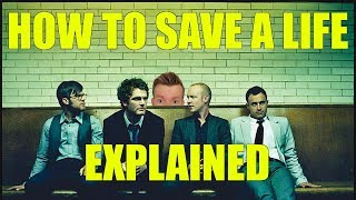 Download lagu How to Save a Life - The Fray - Lyrics Meaning Explanation
