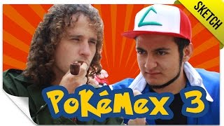 Pokémex 3 (Si Pokémon Fuera Mexicano) | SKETCH | QueParió! ft. Luisito Comunica Free HD Video