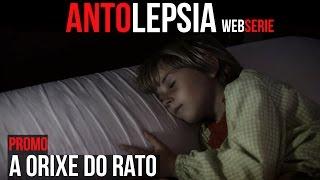 ANTOLEPSIA || Promo - A Orixe do Rato (Sub Esp)