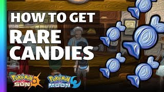 HOW TO GET Rare Candies in Sun and Moon | Pokemon Sun and Moon