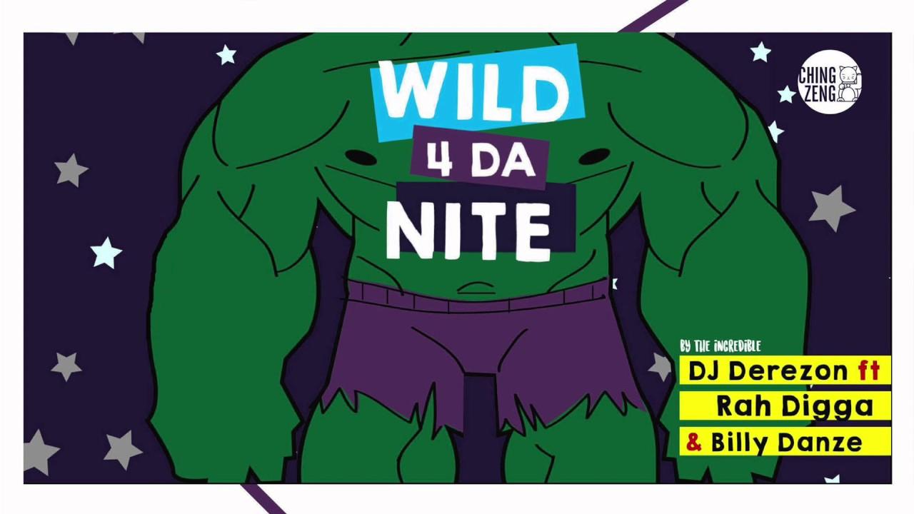 Dj Derezon ft Rah Digga & Billy Danze - Wild 4 Da Nite (Track)