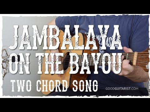 Jambalaya (On The Bayou) Guitar Tutorial - Hank Williams | 2-Chord Easy Country Song