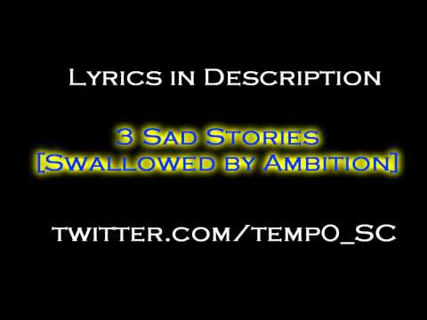 Temp0 - 3 Sad Stories (Swallowed By Ambition) [SC2 Song]