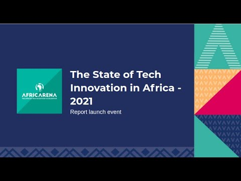 State of Tech in Africa 2021: Report Launch by AfricArena