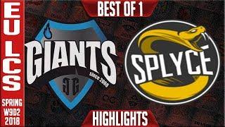 GIA vs SPY Highlights | EU LCS Week 9 Spring 2018 W9D2 | Giants Gaming vs Splyce Highlights
