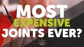 The Most Expensive Joints Ever?  //  420 Science Club