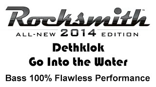 "Dethklok ""Go Into The Water"" Rocksmith 2014 bass 100% finger"