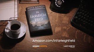 IN FARLEIGH FIELD by Rhys Bowen | Official Book Trailer