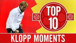TOP 10: Jürgen Klopp moments we'll never forget