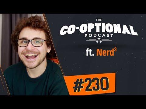 The Co-Optional Podcast Ep. 230 ft. NerdCubed