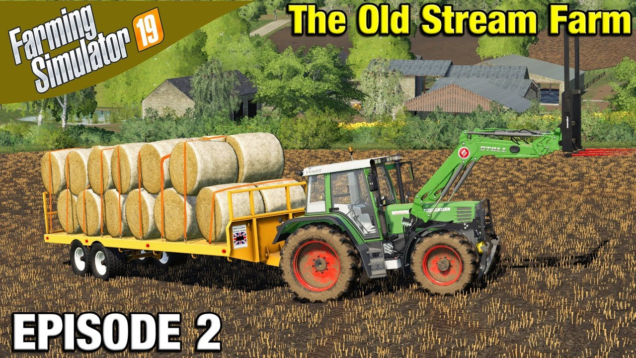 ROUND BALE HANDLING Farming Simulator 19 Timelapse - The Old Stream Farm  FS19 Episode 2