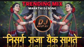 Nisarg Raja Aik Sangate ( Trending + Tappori Mix ) Marathi Dj Remix Song | DJ Ravi RJ Official