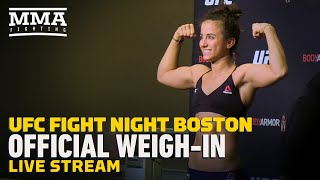 UFC Boston Official Weigh-Ins Live Stream