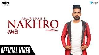 Nakhro Amar Sran Free MP3 Song Download 320 Kbps