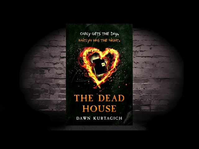 The Dead House (Dawn Kurtagich) An Uncertain Review of a Dualistic Book