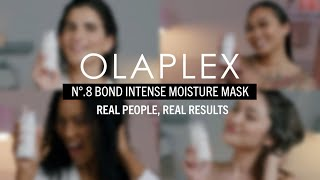 OLAPLEX N 8 Bond Intense Moisture Mask Real people Real results