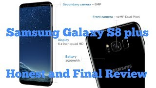 Samsung Galaxy S8 Plus - Honest and Final review