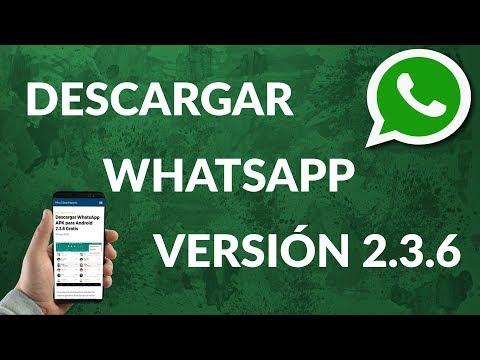Cómo Instalar y Descargar WhatsApp 2.3.6