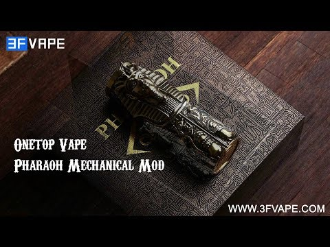 Onetop Vape Pharaoh Mechanical Mod