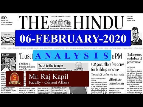 The Hindu Daily News Analysis | 06th February 2020 | UPSC Current Affairs | Prelims - Mains 2020