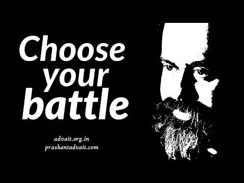 Acharya Prashant: Fight the right battle