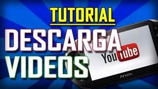 PS Vita: Cómo Descargar Videos de YouTube desde el Navegador Web
