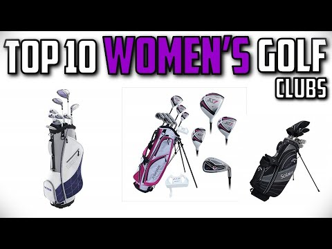 10 Best Women's Golf Clubs In 2019
