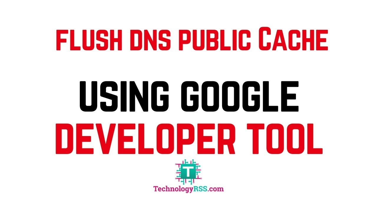 How To Flush Public DNS Cache Very Easy In One Minute