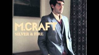Silver and Fire- M. Craft