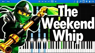 LEGO Ninjago Theme Song The Fold The Weekend Whip Synthesia Piano Tutorial