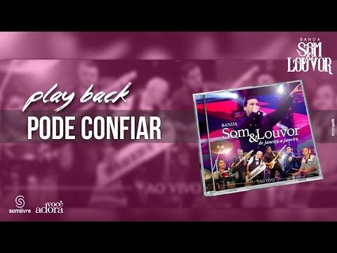 Banda Som e Louvor - DVD De Janeiro a Janeiro - Pode Confiar - Play Back