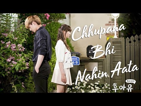 Chhupana Bhi Nahin Aata || Baazigar || Korean Mix || Who Are You: School 2015