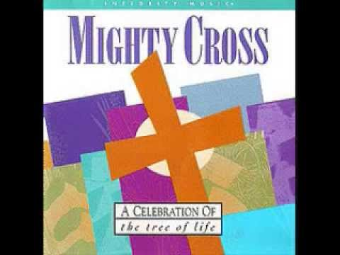 Don Moen - Mighty Cross (1994)