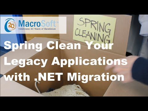 Spring Clean Your Legacy Applications with .NET Migration