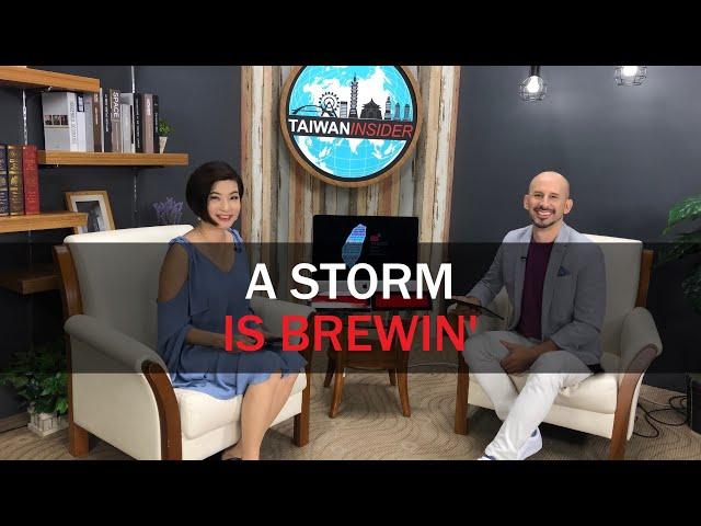 Storm's a brewin' | Taiwan Insider | August 8, 2019 | RTI  | Taiwan News | RTI