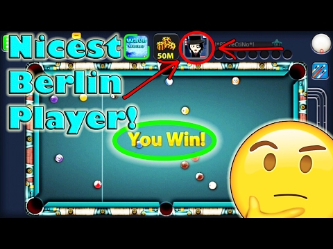 THE NICEST PLAYER EVER IN BERLIN! - My First Time Ever Playing In Berlin! - BERLIN 50M - 8 Ball Pool