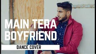 Main Tera Boyfriend Raabta | Dance Cover | Rajat Rocky Batta Choreography