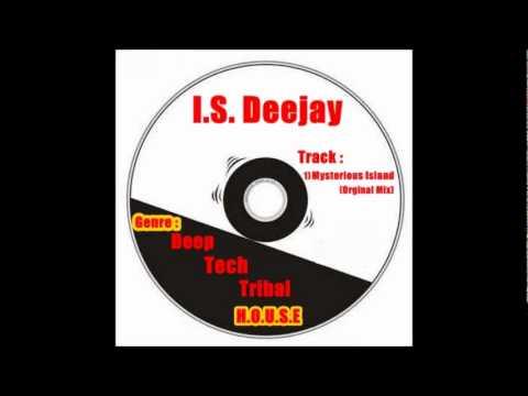I.S. Deejay - Mysterious Island (Original Mix)