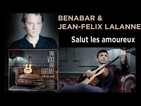 """""""UNE VOIX UNE GUITARE"""" DE JEAN-FELIX LALANNE - TEASER """"SALUT LES AMOUREUX"""" - BENABAR"""