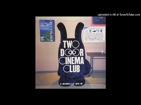 Two Door Cinema Club - Something Good Can Work (Instrumental Original)