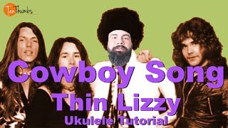 Thin Lizzy - Cowboy Song - Ukulele Tutorial with Tabs