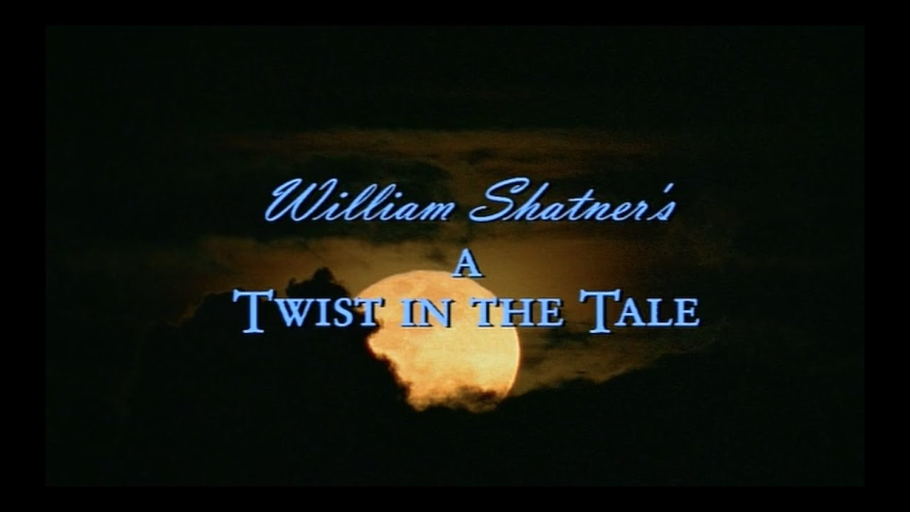 William Shatner's A Twist In The Tale Opening Titles