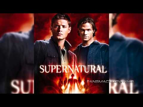 """2005/2014: Supernatural Theme Song - """"Carry On Wayward Son"""" + Download Link"""