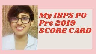 IBPS PO Pre 2019 Score Card| IBPS PO Pre 2019 Cut Off| Aspiring Banker Anwesha