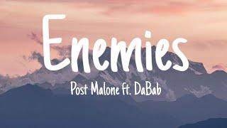 Post Malone - Enemies ft. DaBab (Lyrics)