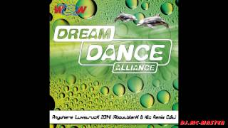 DREAM DANCE ALLIANCE - Anywhere (Luvstruck 2014) (Aboutblank & Klc Remix Edit)