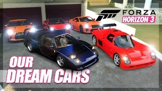 Forza Horizon 3 - Our Dream Cars Challenge! (Cruising & Random Fun)
