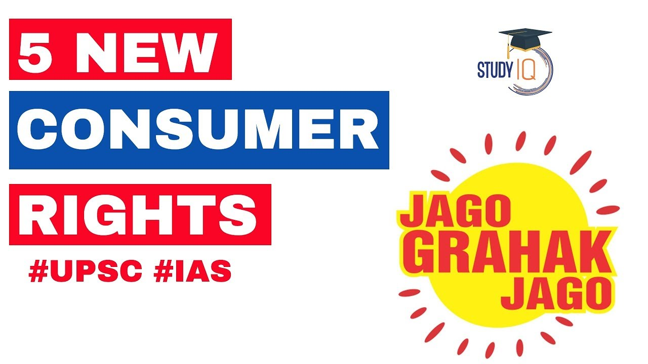 5 new Consumer Rights in India, Consumer Protection Bill 2019, Current  Affairs 2019 #UPSC #IAS