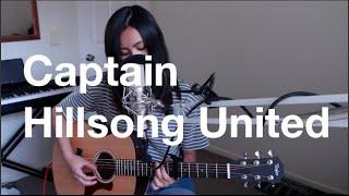 Captain - Hillsong United (Kayth Alex Cover)   Kayth Alex